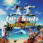 『Catch The Wave』Def Tech